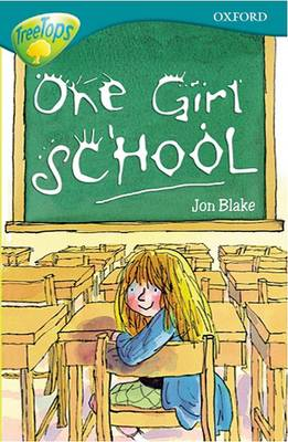 Oxford Reading Tree: Level 16: Treetops:  More Stories a: One Girl School