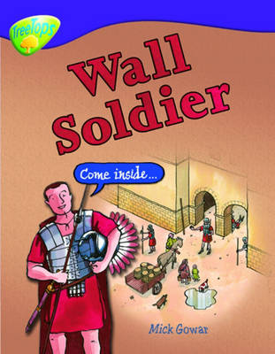 Oxford Reading Tree: Level 11: Treetops Non-Fiction: Wall Soldier