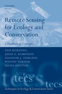 Remote Sensing for Ecology and Conservation: A Handbook of Techniques