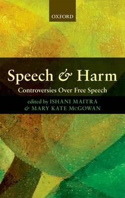 Speech and Harm: Controversies Over Free Speech