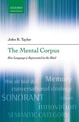 The Mental Corpus: How Language is Represented in the Mind