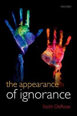 The Appearance of Ignorance: Knowledge, Skepticism, and Context, Volume 2