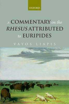 A Commentary on the Rhesus Attributed to Euripides