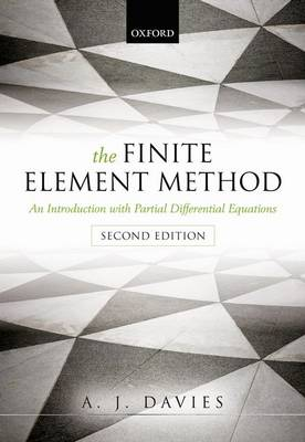 The Finite Element Method: An Introduction with Partial Differential Equations