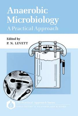 Anaerobic Microbiology: A Practical Approach