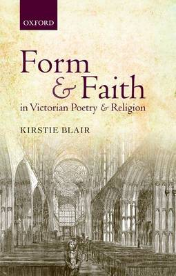 Form and Faith in Victorian Poetry and Religion