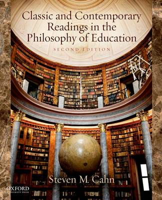 Classic and Contemporary Readings in the Philosophy of Education