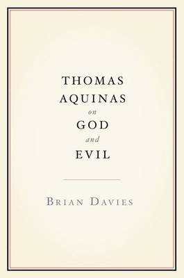Thomas Aquinas on God and Evil