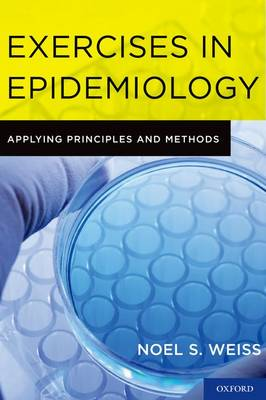 Exercises in Epidemiology: Applying Principles and Methods