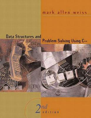 Data Structures and Problem Solving Using C++: United States Edition