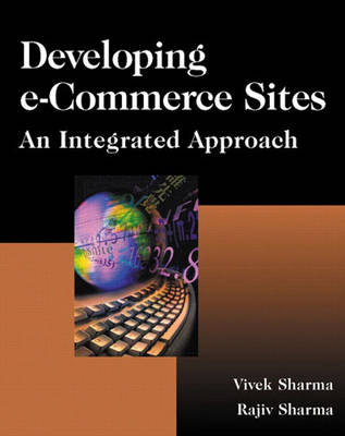 Developing e-Commerce Sites: An Integrated Approach
