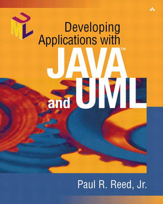 Developing Applications with Java (TM) and UML