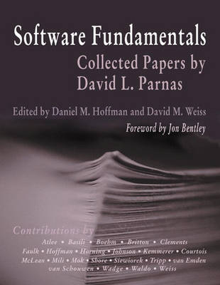 Software Fundamentals: Collected Papers by David L. Parnas
