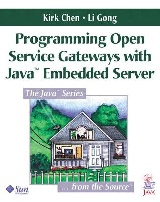 Programming Open Service Gateways with Java Embedded Server? Technology