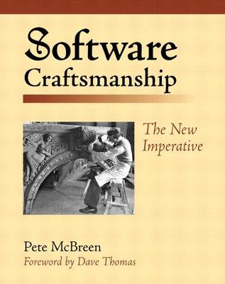 Software Craftsmanship: The New Imperative