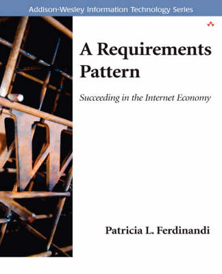 A Requirements Pattern: Succeeding in the Internet Economy