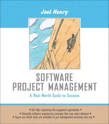 Software Project Management: A Real-World Guide to Success: United States Edition