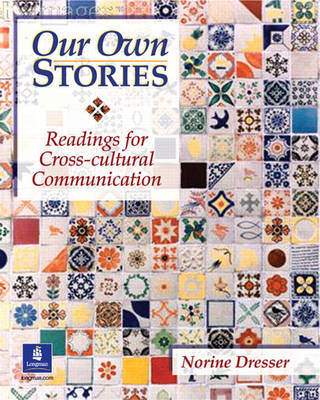 Our Own Stories: Readings for Cross-Cultural Communication