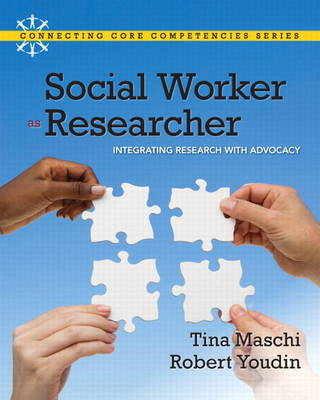 Social Worker as Researcher: Integrating Research with Advocacy Plus MySocialWorkLab with Etext -- Access Card Package