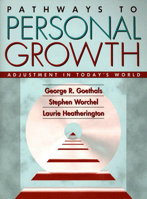 Pathways to Personal Growth: Adjustment in Today's World