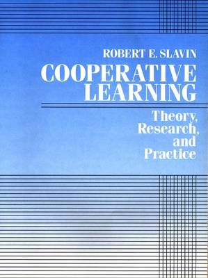 Cooperative Learning: Theory, Research and Practice