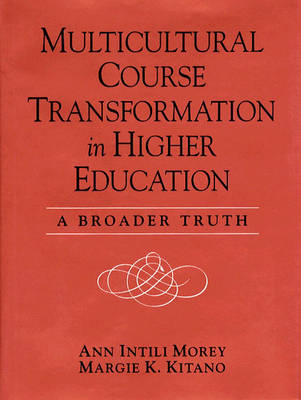 Multicultural Course Transformation in Higher Education: A Broader Truth