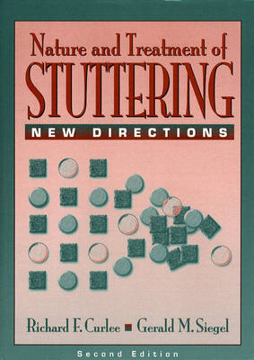 The Nature and Treatment of Stuttering: New Directions