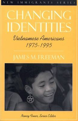 Changing Identities: Vietnamese Americans 1975 - 1995