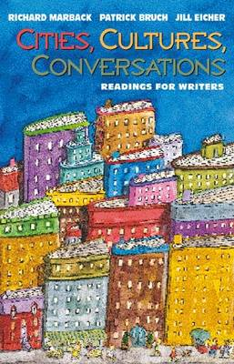 Cities, Cultures, Conversations: Readings for Writers