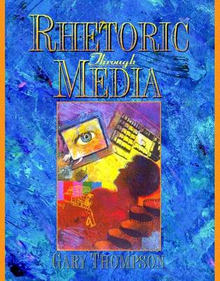 Rhetoric Through Media
