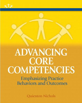 Advancing Core Competencies: Emphasizing Practice Behaviors and Outcomes Plus MySocialWorkLab with eText -- Access Card Package