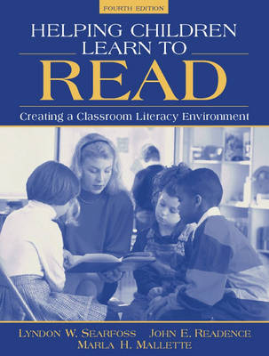 Helping Children Learn to Read: Creating a Classroom Literacy Environment