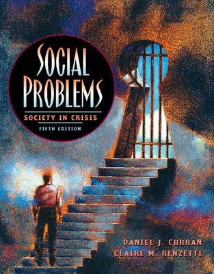 Social Problems: Society in Crisis