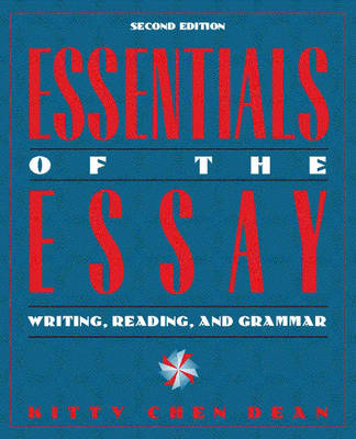 Essentials of the Essay: Writing, Reading, and Grammar