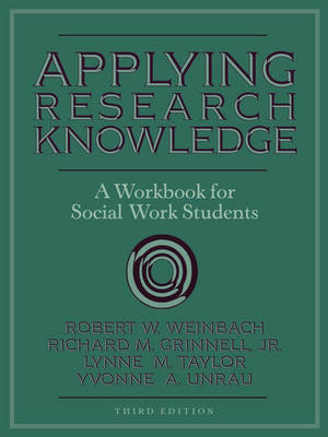 Applying Research Knowledge: A Workbook for Social Work Students