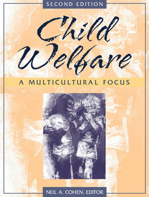 Child Welfare: A Multicultural Focus