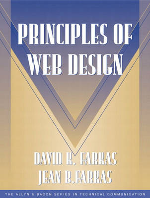 Principles of Web Design (Part of the Allyn & Bacon Series in Technical Communication)