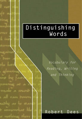 Distinguishing Words: Vocabulary Choices for Readers and Writers