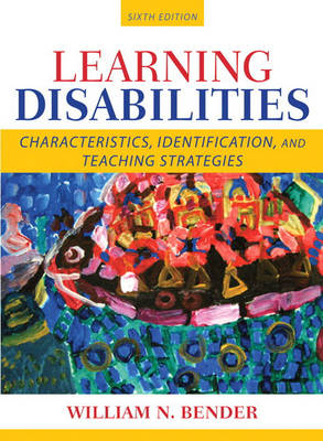 Learning Disabilities: Characteristics, Identification, and Teaching Strategies