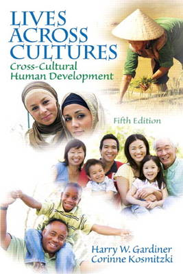 Lives Across Cultures: Cross-Cultural Human Development