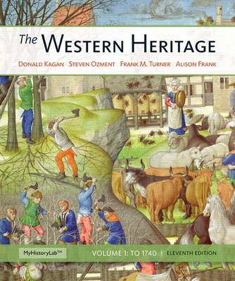 The Western Heritage Volume 1 Plus New MyHistoryLab with Etext -- Access Card Package