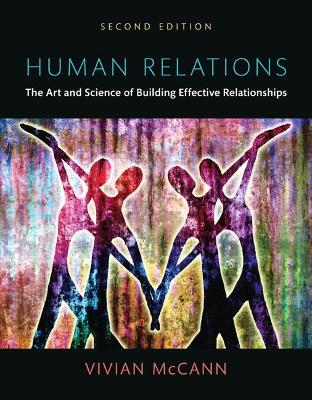 Human Relations: The Art and Science of Building Effective Relationships -- Print Offer [Loose-Leaf]