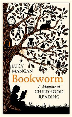 Bookworm: A Memoir of Childhood Reading