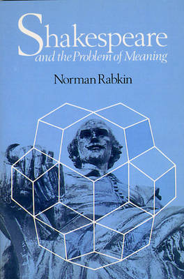 Shakespeare and the Problem of Meaning