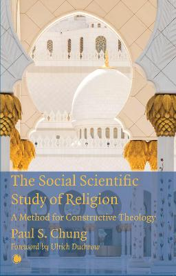 The Social Scientific Study of Religion: A Method for Constructive Theology