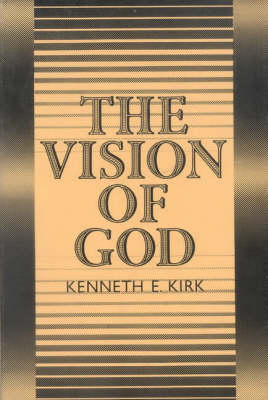 The Vision of God: Christian Doctrine of the 'Summum Bonum'