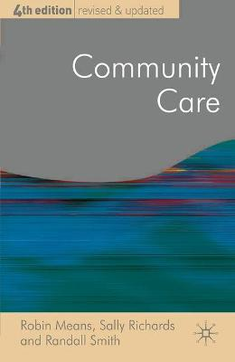 Community Care: Policy and Practice