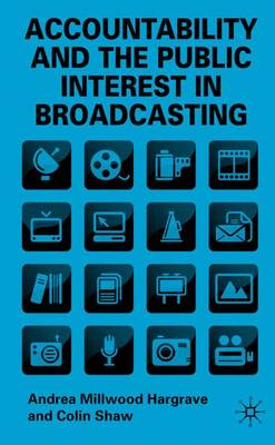 Accountability and the Public Interest in Broadcasting
