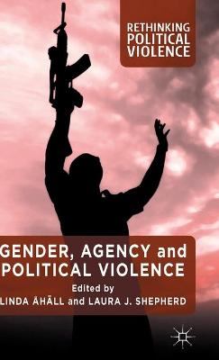 Gender, Agency and Political Violence