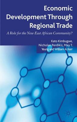 Economic Development Through Regional Trade: A Role for the New East African Community?